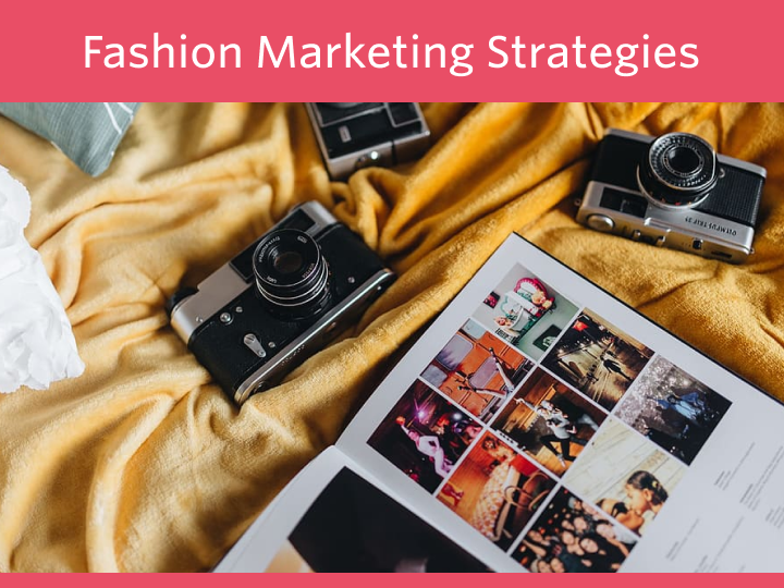 9 Marketing Strategies for Online Fashion stores in 2020
